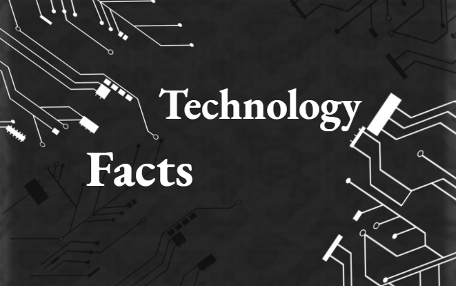 Technology Fact